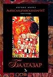 Александрийски квартет - част 2: Балтазар - книга