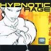 Hypnotic Rage - Feel The Vibes -