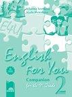 English for You 2: Работна тетрадка по английски език за 9. клас - Николина Цветкова, Мария Методиева -