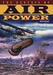The Genesis of Air Power -