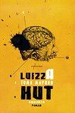 Luizza Hut + аудиокнига с гласа на автора - Тома Марков -