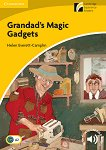 Cambridge Experience Readers - Ниво 2: Elementary/Lower Intermediate Grandad's Magic Gadgets -