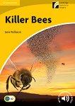 Cambridge Experience Readers - Ниво 2: Elementary/Lower Intermediate Killer Bees -