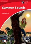 Cambridge Experience Readers - Ниво 1: Beginner/Elementary : Summer Sounds - Marla Bentley -
