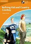 Cambridge Experience Readers - Ниво 4: Intermediate Bullring Kid and Country Cowboy -
