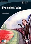Cambridge Experience Readers - Ниво 6: Advanced Freddie's War -