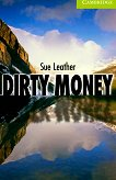 Cambridge English Readers - Ниво Starter/Beginner : Dirty Money - Sue Leather -