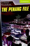 Cambridge English Readers - Ниво Starter/Beginner : The Penang File - Richard MacAndrew -