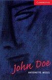 Cambridge English Readers - Ниво 1: Beginner/Elementary John Doe -