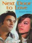Cambridge English Readers - Ниво 1: Beginner/Elementary : Next Door to Love - Margaret Johnson - продукт