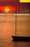 Cambridge English Readers - Ниво 2: Elementary/Lower : Apollo's Gold - Antoinette Moses - книга