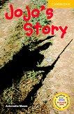 Cambridge English Readers - Ниво 2: Elementary/Lower : Jojo's Story - Antoinette Moses -