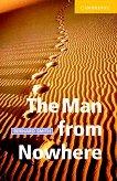 Cambridge English Readers - Ниво 2: Elementary/Lower The Man from Nowhere -
