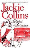 Lethal Seduction - Jackie Collins - книга