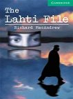 Cambridge English Readers - Ниво 3: Lower/Intermediate The Lahti File - книга