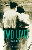 Cambridge English Readers - Ниво 3: Lower/Intermediate : Two Lives - Helen Naylor - книга