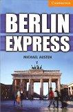 Cambridge English Readers - Ниво 4: Intermediate Berlin Express -