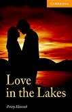 Cambridge English Readers - Ниво 4: Intermediate Love in the Lakes -