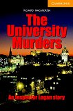 Cambridge English Readers - Ниво 4: Intermediate : The University Murders - Richard MacAndrew -