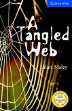 Cambridge English Readers - Ниво 5: Upper - Intermediate : A Tangled Web - Alan Maley - книга