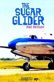 Cambridge English Readers - Ниво 5: Upper - Intermediate The Sugar Glider -