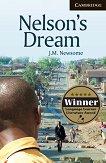 Cambridge English Readers - Ниво 6: Advanced Nelson's Dream -