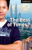 Cambridge English Readers - Ниво 6: Advanced : The Best of Times? - Alan Maley - книга