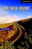 Cambridge English Readers - Ниво 6: Advanced : The Way Home - Sue Leather - книга