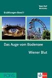 Erzählungen Band 7 - ниво A2/B1: Das Auge vom Bodensee. Wiener Blut + 2 CD - речник