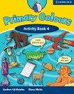 Primary Colours: Учебна система по английски език : Ниво 4 (A2): Учебна тетрадка - Diana Hicks, Andrew Littlejohn -
