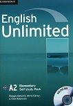 English Unlimited - ниво Elementary (A2): Учебна тетрадка + DVD-ROM : Учебна система по английски език - Maggie Baigent, Chris Cavey, Nick Robinson - учебник