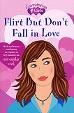 Flirt But Don't Fall in Love - Julia Ross -