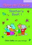 Hippo and Friends: Учебна система по английски език за деца Ниво 1: Книга за учителя -