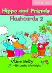 Hippo and Friends: Учебна система по английски език за деца Ниво 2: Флашкарти -