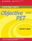 Objective PET Second edition: Учебен курс по английски език : Ниво B1: Ръководство за учителя - Barbara Thomas, Louise Hashemi -