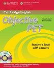 Objective PET Second edition: Учебен курс по английски език : Ниво B1: Комплект: учебник с отговори + CD-ROM + 3 CD с аудиоматериали за задачите от учебника - Barbara Thomas, Louise Hashemi -