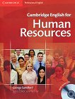 Cambridge English for Human Resources : Ниво Intermediate - Upper-Intermediate (B1 - B2): Учебник + 2 CD - George Sandford - книга