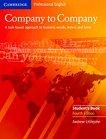 Company to Company - Ниво B1 - B2: Учебник Учебен курс по бизнес английски език - Fourth Edition -