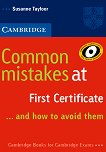 Common Mistakes at First Certificate...and how to avoid them - Susanne Tayfoor - книга