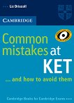Common Mistakes at KET...and how to avoid them - Liz Driscoll - учебна тетрадка