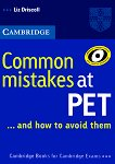 Common Mistakes at PET... and how to avoid them : Ниво B1: Помагало по английски език - Liz Driscoll -