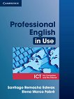 Professional English in Use: ICT - Elena Marco Fabre, Santiago Remacha Esteras -