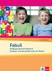 Fabuli: Учебна система по немски език за деца : Ниво A1: Учебник - Sigrid Xanthos-Kretzschmer, Jutta Douvitsas-Gamst - учебна тетрадка