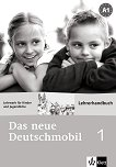 Das neue Deutschmobil: Учебна система по немски език Ниво 1 (A1): Ръководство за учителя -