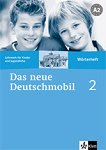 Das neue Deutschmobil: Учебна система по немски език Ниво 2 (A2): Тетрадка-речник -