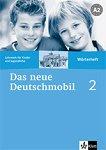 Das neue Deutschmobil: Учебна система по немски език : Ниво 2 (A2): Тетрадка-речник - Sigrid Xanthos-Kretzschmer, Jutta Douvitsas-Gamst, Eleftherios Xanthos -