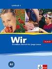 Wir: Учебна система по немски език Ниво 1 - A1: Учебник + CD - книга