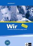 Wir: Учебна система по немски език Ниво 1 - A1: Учебна тетрадка - книга