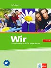 Wir: Учебна система по немски език : Ниво 3 - B1: Учебник + CD -