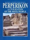 Perperikon. A Civilization of the Rock People - Николай Овчаров -